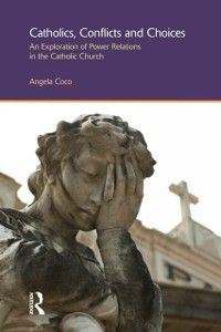 Catholics, Conflicts and Choices, Angela Coco