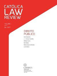 Católica Law Review VOLUME I \ n.º 1 \ jan. 2017, Vários