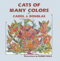 Cats of Many Colors, Carol Douglas