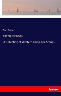 Cattle Brands, Andy Adams