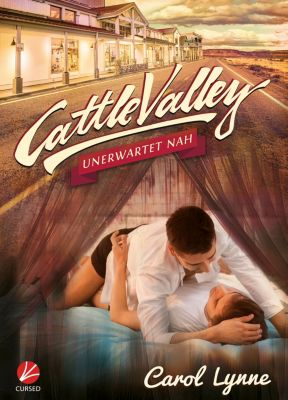 Cattle Valley: Cattle Valley: Unerwartet nah, Carol Lynne