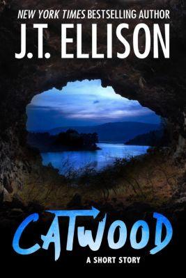 Catwood, J.T. Ellison
