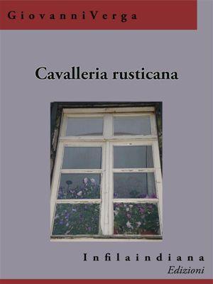 Cavalleria rusticana, Giovanni Verga