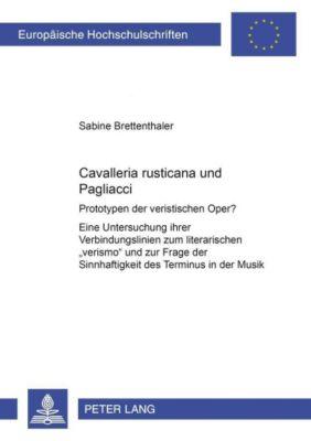 Cavalleria rusticana und Pagliacci, Sabine Brettenthaler