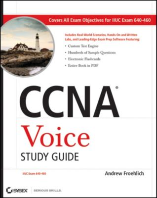 CCNA Voice Study Guide, Andrew Froehlich