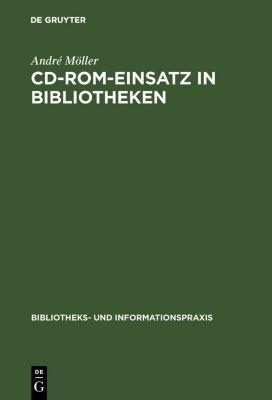 CD-ROM-Einsatz in Bibliotheken, André Möller
