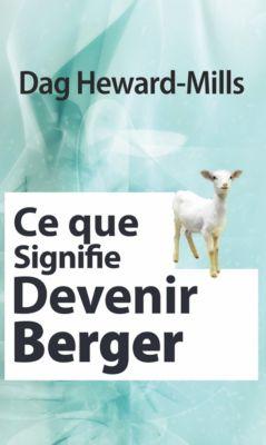 Ce que signifie devenir berger, Dag Heward-Mills