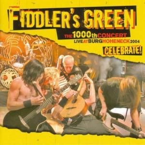 Celebrate - Live, Fiddler's Green