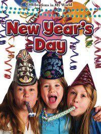 Celebrations in My World: New Year's Day, Lynn Peppas