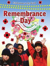 Celebrations in My World: Remembrance Day, Molly Aloian