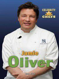 Celebrity Chefs: Jamie Oliver, Don Rauf