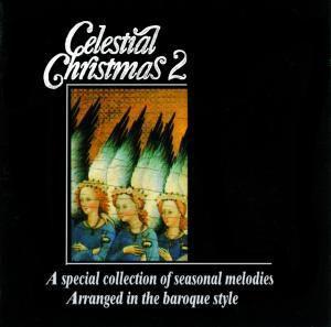 Celestial Christmas 2, I Solisti Di Duino