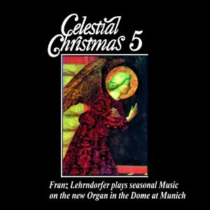 Celestial Christmas 5, Franz Lehrndorfer