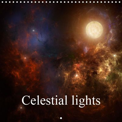 Celestial lights (Wall Calendar 2019 300 × 300 mm Square), Alain Gaymard