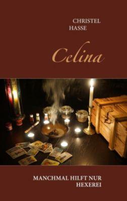 Celina, Christel Hasse