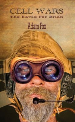 Cell Wars: The Battle for Brian, Adam Fox
