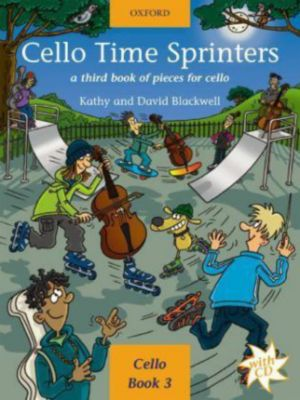 Cello Time Sprinters, w. 2 Audio-CDs, Kathy Blackwell, David Blackwell