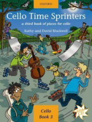 Cello Time Sprinters, w. 2 Audio-CDs, Kathy Blackwell, David Blackwell