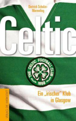 Celtic, Dietrich Schulze-Marmeling