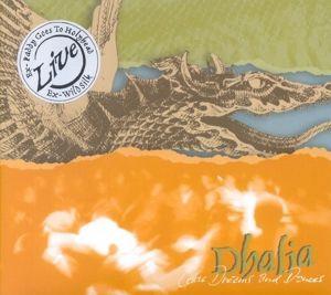 Celtic Dreams And Dances, Dhalia