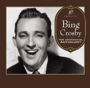 Centennial Anthology, Bing Crosby