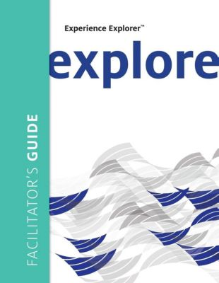 Center for Creative Leadership Press: Experience Explorer Facilitator's Guide, Meena Wilson, N. Anand Chandrasekar