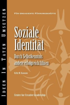 Center for Creative Leadership Press: Social Identity: Knowing Yourself, Leading Others (German), Kelly M Hannum