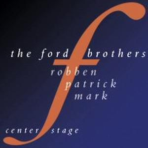 Center Stage, Ford Brothers