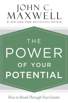 Center Street: The Power of Your Potential, John C. Maxwell