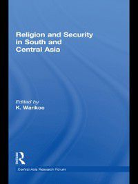 Central Asia Research Forum: Religion and Security in South and Central Asia