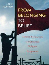 Central Eurasia in Context: From Belonging to Belief, Julie McBrien