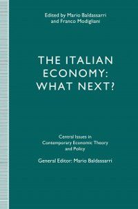 Central Issues in Contemporary Economic Theory and Policy: Italian Economy: What Next?