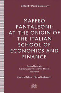 Central Issues in Contemporary Economic Theory and Policy: Maffeo Pantaleoni