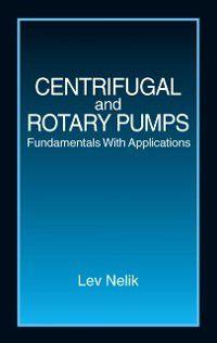 Centrifugal & Rotary Pumps, Lev Nelik