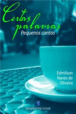 Certas palavras, Edmilson Naves de Oliveira