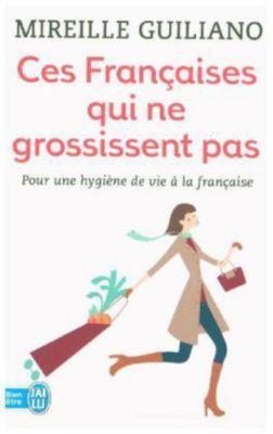 Ces Françaises qui ne grossissent pas, Mireille Guiliano
