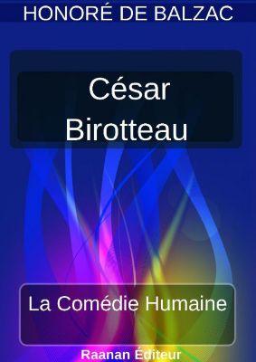 CÉSAR BIROTTEAU, Honoré de Balzac