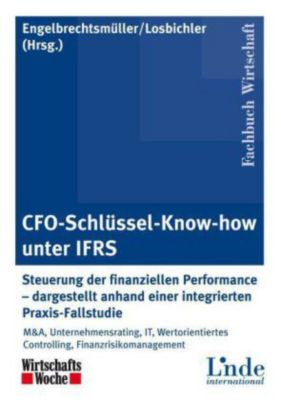 CFO-Schlüssel-Know-how unter IFRS, Heimo Losbichler, Christian Engelbrechtsmüller