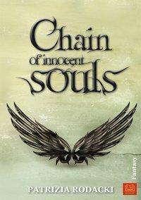 Chain of innocent souls - Patrizia Rodacki |