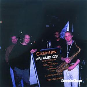 Chainsaw, Ari Quartet Ambrose