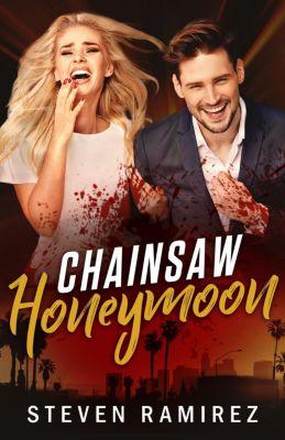 Chainsaw Honeymoon, Steven Ramirez