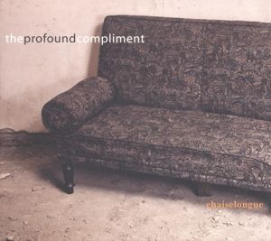Chaiselongue, The Profound Compliment