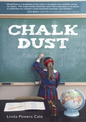 Chalk Dust, Linda Powers Cate