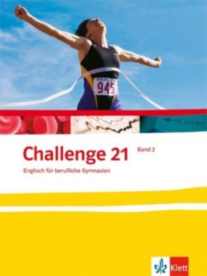Challenge 21, Neubearbeitung: Bd.2 Schülerbuch