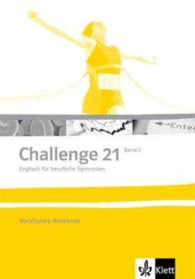 Challenge 21, Neubearbeitung: Bd.2 Vocabulary Notebook