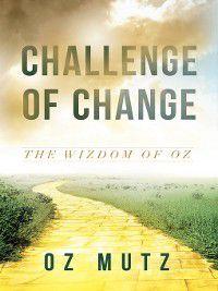 Challenge of Change, Oz Mutz