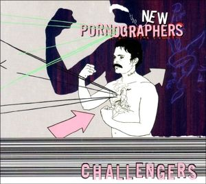 Challengers, The New Pornographers