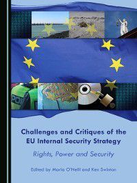 Challenges and Critiques of the EU Internal Security Strategy