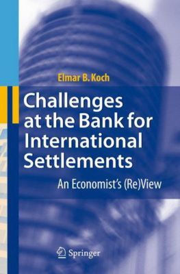 Challenges at the Bank for International Settlements, Elmar Koch