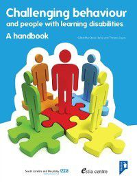 Challenging Behaviour and People with Learning Disabilities, Steve Hardy, Theresa Joyce